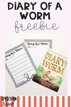 Diary of a Worm Freebies! Great ideas for speech-language therapy and the regular education classroom!