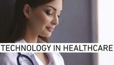 Some great examples of how #technology is #revolutionising how we look at #healthcare!