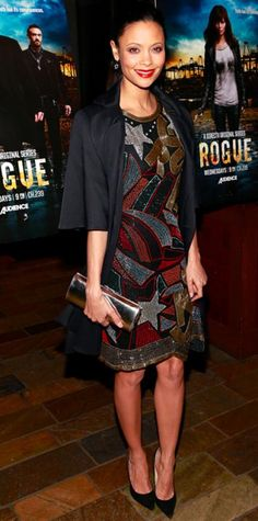 MARCH 22, 2013 Thandie Newton Editor's choice WHAT SHE WORE Thandie Newton hit the New York premiere of her new TV show Rogue in an abstract beaded dress, black jacket and minimal accessories. WHY WE LOVE IT Painted red lips and a metallic clutch were the perfect additions to the star's sequined look.