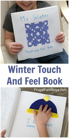 Make a simple winter touch and feel book that toddlers and preschoolers will love!  Use materials from around the house.