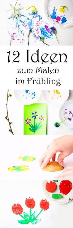 12 Ideen zum Malen mit Kindern im Frühling - Basteln zu Ostern #kindergarten #bastelnmitkindern #frühling #ostern #malenmitkindern #malen #basteln #diy