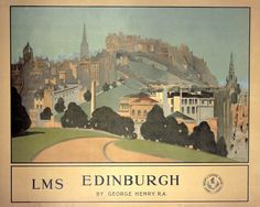'Edinburgh', LMS poster, 1924. by Henry, George at Science and Society Picture Library