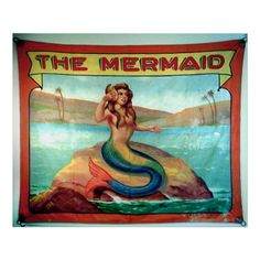 Vintage Circus Sideshow Sign, Mermaid Posters