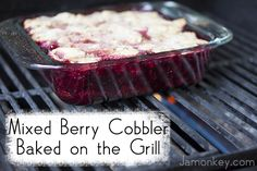 Mixed Berry Cobbler Recipe Baked on the Grill