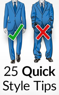 25 Quick & Dirty Style Tips | Simple Men's Fashion Do's & Don'ts