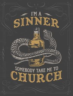 I'm A Sinner Somebody Take Me To Church - Poster - Eric Church
