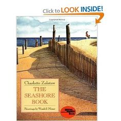 """The Seashore Book"" ocean read for kids by Charlotte Zolotow, illustrated by Wendell Minor"