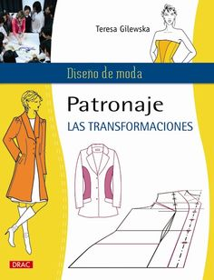 Libro Manual De Patronaje De Moda Descargar Gratis pdf - Miss Puntas - Techniques Couture, Sewing Techniques, How To Make Clothes, Diy Clothes, Fashion Books, Diy Fashion, Sewing Tutorials, Sewing Hacks, Clothing Patterns