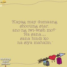 """""""Pa'no ba makalimot? """"hugot"""" lines Qoutes About Love, Sad Love Quotes, Tagalog Quotes, Hugot Quotes, Hugot Lines, Pick Up Lines, Story Of My Life, My Crush, Quotable Quotes"""