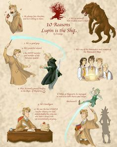 I love Remus Lupin but I can't get behind #2 unless he were to accept his wolf and start living instead of letting it hold him back