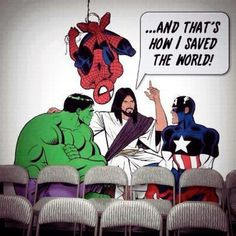 Jesus, the real Superhero. I kinda think that is part of the reason everyone is so into super-hero movies.they subconsciously know we need Jesus. PREACH IT. Funny Christian Memes, Christian Humor, Christian Life, Christian Comics, Christian Cartoons, Christian Friends, Humor Cristiano, Idees Cate, Jw Humor