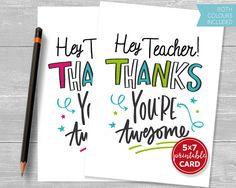 Printable Teacher Thanks Card Hey Teacher Thanks You're Printable Cards, Printables, Thanks Teacher, Teacher Cards, Thanks Card, You're Awesome, Card Sizes, Thank You Cards, Thankful