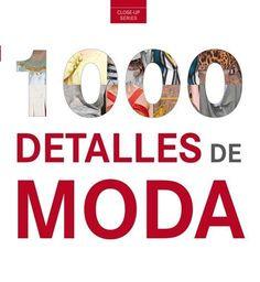 1000 detalles de moda: http://www.aladi.diba.cat/record=b1793907~S10*cat