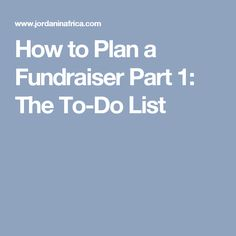 How to Plan a Fundraiser Part 1: The To-Do List