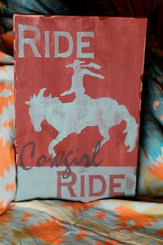 Life is like a bronco ride...saddle up and hold on!