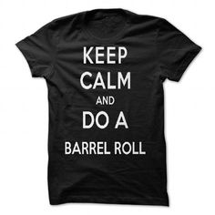 Keep Calm and Do a Barrel Roll by Koukiburra - #gifts for girl friends #gift for girls. CHECKOUT => https://www.sunfrog.com/Valentines/Keep-Calm-and-Do-a-Barrel-Roll-by-Koukiburra-87129096-Guys.html?68278