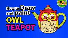 How to draw and paint TEA POT with OWL   STEP BY STEP   TADA-DADA Art Club