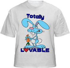 TOTALLY LOVABLE BUNNY  Shirt ~ A portion of the proceeds from Every T-Shirt, Tank Top, Sweatshirt or Hoodie sold on this page, goes to help and support Animal Rescue Groups/Shelters in their animal rescue endeavors. Our home page ~ http://www.rescuedismyfavoritebreed.org/index.htm