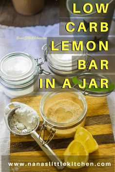 The delicious taste of tart, summery lemon and tangy sweetness combine in a simple, low carb treat you can make in a jar and have ready for an easy dessert. Low Carb Dinner Recipes, Low Carb Recipes, Real Food Recipes, Sugar Free Desserts, Low Carb Desserts, Lemon Desserts, Keto Dessert Easy, Dessert Recipes, Dessert Bars