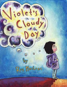 """On her first day at a new school, Violet's worries become overwhelming and turn into """"worry clouds."""" She must develop her self compassion and resilience so she can overcome them. Written and illustrated by Roz MacLean First Day Jitters, School Social Work, Guidance Lessons, Therapy Activities, Play Therapy, Family Therapy, Art Therapy, Anxiety In Children, School Counselor"""