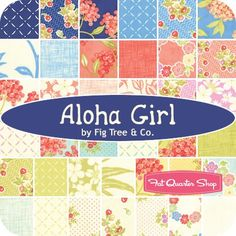 Aloha Girl Charm Pack ReservationFig Tree Quilts for Moda Fabrics | Fat Quarter Shop