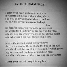 """i carry your heart with me"" by e e cummings"