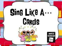 Sing Like... Card (Set of 32 Cards)- Cards to get your students singing. Cards have students using their voices in different ways. Great for changing up a hello song that you sing every day or for practicing concert songs.