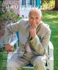 Oscar de la Renta covers Haute Living San Francisco September/October 2013