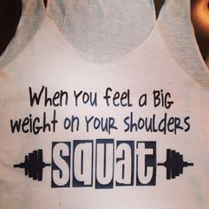 Fitness motivation shirt by SewCr8tivechic on Etsy, $22.00 Y'all know how I love my squats!