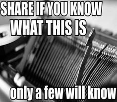 Hint: Used in the office and many of us had one at home. Still stumped it was called a typewriter. Try using one of these things 3 in the morning and avoid the wrath of your neighbors😠