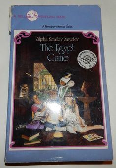 The Egypt Game by Zilpha Keatley Snyder Paperback 1967 Newbery Honor Book