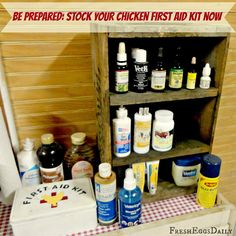 Fresh Eggs Daily®: Better Safe than Sorry - Stocking your Chicken First Aid Kit
