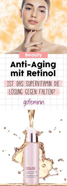 Anti-Aging-Mittel Retinol: Wirkt es wirklich gegen Falten?