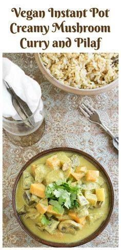 Vegan Instant Pot Cr Vegan Instant Pot Creamy Mushroom Curry and...  Vegan Instant Pot Cr Vegan Instant Pot Creamy Mushroom Curry and Pilaf served over the subtly spiced basmati rice for a prefect weeknight meal. Recipe : http://ift.tt/1hGiZgA And @ItsNutella  http://ift.tt/2v8iUYW