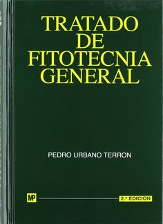 Tratado de fitotecnia general / P. Urbano Terrón