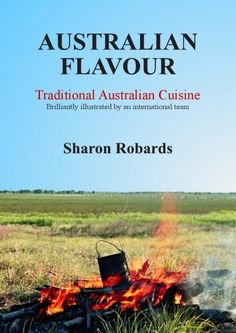 Free Kindle Book For A Limited Time : Australian Flavour - Traditional Australian Cuisine - For today's abundance of fine Australian food we are grateful to immigrants from many nations. It is uniquely our own. In this book we celebrate and illustrate Australian Flavour with more than 150 recipes — historical, iconic, and modern — an overview, and historical notes. Australian Flavour is a collaborative work that captures traditional Australian cuisine. Some recipe names are known the world…