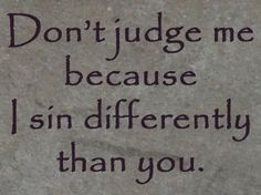 Dont judge...