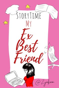 Storytime My Ex Best Friend | I'm going to do my first storytime about my ex-best friend from the start of high school and how she betrayed me and my other friends. This was an inspiration from the storytimes I've watched on YouTube so I decided to write my version.