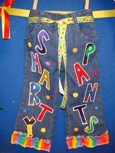 "Smarty Pants - The newest and coolest addition to our class. My sweet friend, Robyn, helped me design the cute Smarty Pants and I am super pumped about them!!!! The pants are sewn shut and have Smarties candy inside them. When one of my firsties says or does something smart or has an""outside the box"" idea I will say, ""You're such a smarty pants"" and they will go get 1 Smarties candy out of the pants. Totally CHEESY, right?! I know, but whatever works!"
