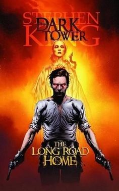 The Dark Tower: The Long Road Home (Dark Tower)