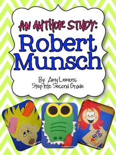 Teaching with Robert Munsch-Don't you just love Robert Munsch books?! Here are some activities to incorporate while reading these books to your kiddos!