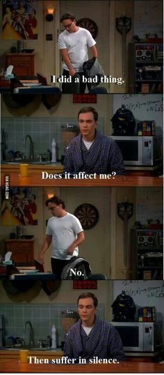 Ha ha...love Sheldon!