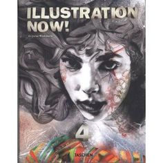 Illustration Now! Vol. 4 [Broché]