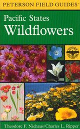 Pacific States Wildflowers; Peterson Field Guides