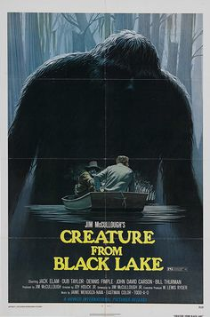 """Movie Poster of the Week: """"Creature from Black Lake"""" and the Poster Art of Ralph McQuarrie on Notebook   MUBI -You could never run a poster like this today. I mean where's the star's face? In the dark? That makes no sense."""