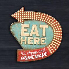 Come and get it! This playful sign shows the way to your delicious down-home cooking. It makes a cheeky, retro accent for the kitchen or dinette.
