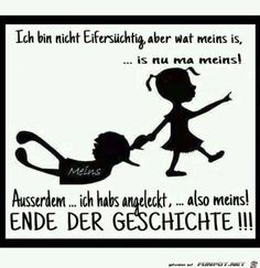 Eine von 11217 Dateien in der Kate… funny picture & # meins.jpg & # from Nogula. One of 11217 files in the category & # class sayings and jokes & # on FUNPOT. Words Quotes, Love Quotes, Funny Quotes, Sayings, Tabu, The Words, Man Humor, Funny Babies, True Stories