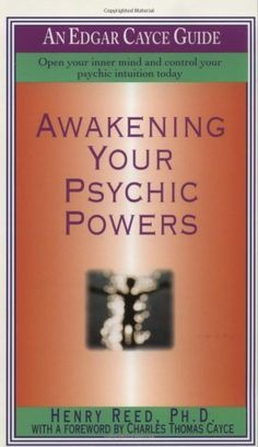 Bestseller Books Online Awakening Your Psychic Powers: Open Your Inner Mind And Control Your Psychic Intuition Today (Edgar Cayce Guide) Henry Reed $7.99  - http://www.ebooknetworking.net/books_detail-0312958684.html