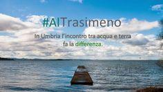 #AlTrasimeno In Umbri l'incotro tra acqua e terra fa la differenza.
