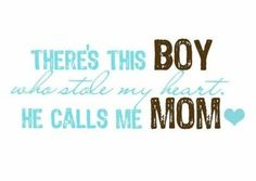 i love my son quotes for facebook | Love my boys! / inspiring quotes and sayings - Juxtapost